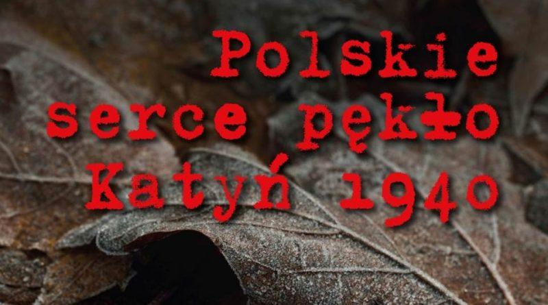 """""""Polskie Serce Pękło. Katyń 1940."""" – Konkurs literacko plastyczny"""